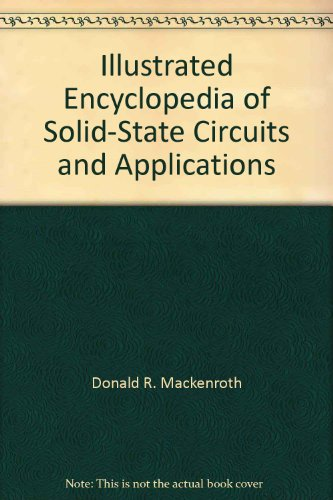 Illustrated Encyclopedia of Solid-State Circuits and Applications
