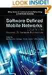 Software Defined Mobile Networks (SDM...