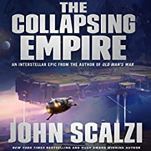 The Collapsing Empire Audiobook by John Scalzi Narrated by Wil Wheaton
