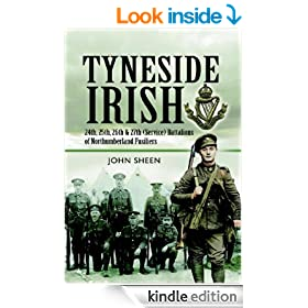 Tyneside Irish: 24th, 25th, 26th and 27th (Service) Battalions of Northumberland Fusiliers