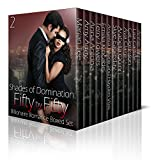 Shades of Domination: Fifty by Fifty #2: A Billionaire Romance Boxed Set