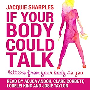 If Your Body Could Talk Audiobook