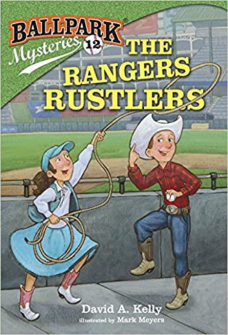 Ballpark Mysteries #12: The Rangers Rustlers (A Stepping Stone Book(TM))