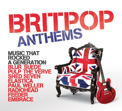 Various Artists - Britpop Anthems - Zortam Music