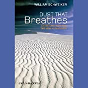 Dust that Breathes: Christian Faith and the New Humanisms Audiobook