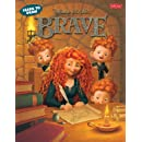 Learn to Draw Disney Pixar's Brave: Featuring favorite characters from the Disney/Pixar film, including Merida and Angus (Licensed Learn to Draw)