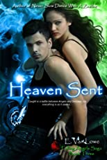 Heaven Sent (Falling Angels Saga)