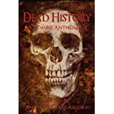 Dead History: A Zombie Anthologyby Anthony Giangregorio