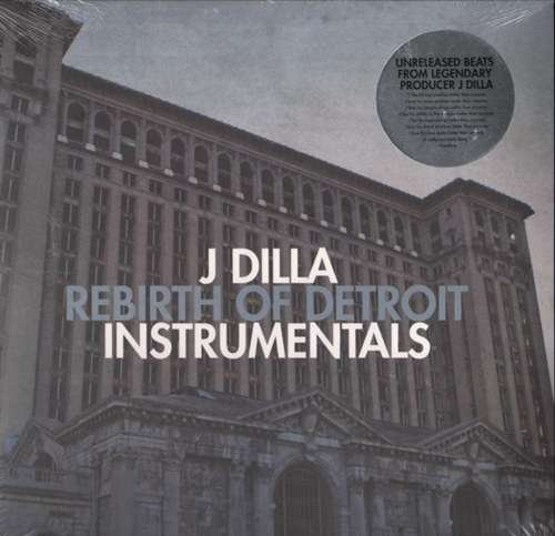 J Dilla: Rebirth Of Detroit Instrumentals 2Lp