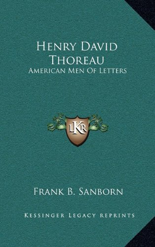 Henry David Thoreau: American Men of Letters
