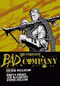 The Complete Bad Company by Peter Milligan, Brett Ewins and Steve Dillion