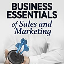 Business Essentials of Sales and Marketing Speech by  Business Essentials Narrated by  Business Essentials
