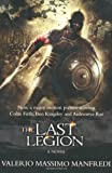 The Last Legion (Film tie-in) Valerio Massimo Manfredi