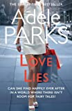 Adele Parks Love Lies