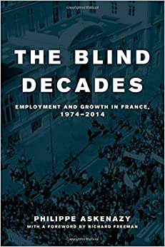 The Blind Decades: Employment And Growth In France, 1974-2014