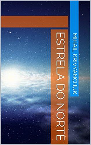 estrela-do-norte-portuguese-edition