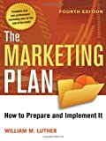 img - for The Marketing Plan: How to Prepare and Implement It book / textbook / text book