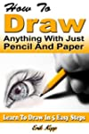 How To Draw Anything With Just Pencil...