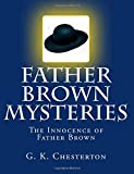 img - for Father Brown Mysteries The Innocence of Father Brown [Large Print Edition]: The Complete & Unabridged Original Classic book / textbook / text book