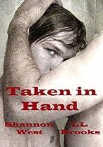 Taken in Hand (The Taken Series Book 1)