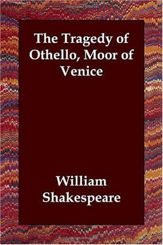 the tragic hero othello by william shakespeare In what ways does shakespeare present othello as a typical tragic hero professedly, shakespeare appears to present othello as tragic hero, exposing his tragic flaw, which consequently leads to his downfall, through his use of language, structure and form.