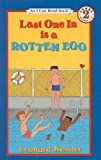 Last One in Is a Rotten Egg (I Can Read Books: Level 2 (Pb)) (0780794141) by Kessler, Leonard P.
