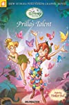 Disney Fairies Graphic Novels #1: Prilla and the Trouble with Clumsies