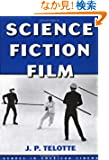 Science Fiction Film (Genres in American Cinema)