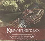 Trilogy of Terror CD by Killwhitneydead (2009-09-15)