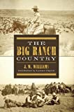 The Big Ranch Country (Double Mountain Books)