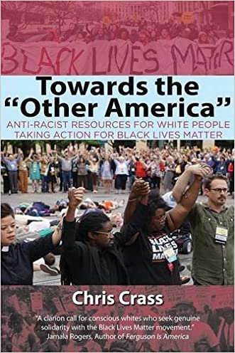 """Towards the """"Other America"""": Anti-Racist Resources for White People Taking Action for Black Lives Matter"""