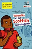 "Afficher ""Valentin et les scottish secret agents"""
