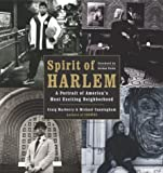 img - for Spirit of Harlem: A Portrait of America's Most Exciting Neighborhood book / textbook / text book