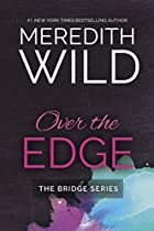 Over The Edge (the Bridge Series Book 3)