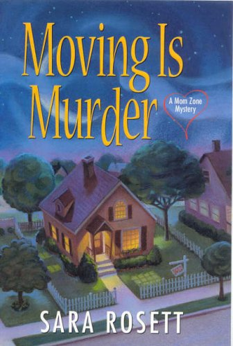 Image of Moving Is Murder: A Mom Zone Mystery (Ellie Avery Mysteries)