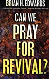 Can We Pray for Revival (0852344651) by EDWARDS, Brian