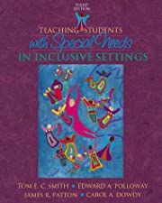 Teaching Students with Special Needs in Inclusive Settings Enhanced Pearson with by Tom E. Smith