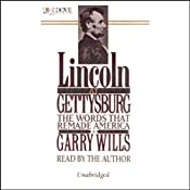 Lincoln at Gettysburg: The Words that Remade America | [Garry Wills]