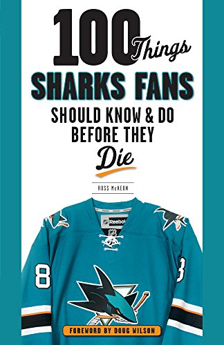 100-Things-Sharks-Fans-Should-Know-and-Do-Before-They-Die-100-ThingsFans-Should-Know