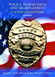 Police Supervision and Management: In An Era of Community Policing (2nd Edition) (0130394726) by Peak, Ken