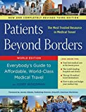 img - for Patients Beyond Borders: Everybody's Guide to Affordable, World-Class Medical Travel book / textbook / text book