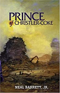 Prince of Christler-Coke by Neal Barrett  Jr.
