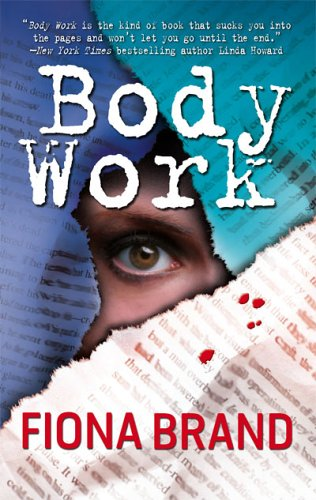 Body Work, FIONA BRAND