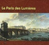 echange, troc Alfred Fierro, Jean-Yves Sarazin - Le Paris des Lumières : D'après le plan de Turgot (1734-1739)