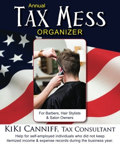 Annual Tax Mess Organizer for Barbers, Hair Stylists
