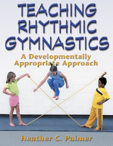 Teaching Rhythmic Gymnastics:A Developmentally...