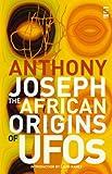 The African Origins of UFOs (Salt Modern Fiction S)