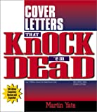 Cover Letters That Knock 'em Dead (Knock 'em Dead Cover Letters) (1580627935) by Martin Yate