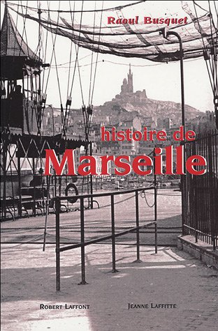 Histoire de Marseille (French Edition)