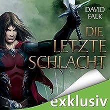 Die letzte Schlacht (Der letzte Krieger 4) Hörbuch von David Falk Gesprochen von: Helmut Krauss